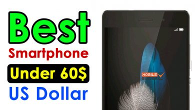 Photo of Best Smartphone Under 60$ US Dollar [Buying Guide 2021]