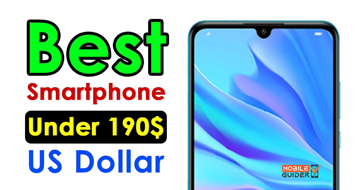 Best Smartphone Under 190$ US Dollar