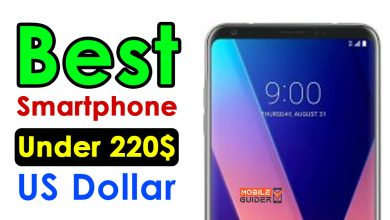 Photo of Best Smartphone Under 220$ US Dollar [Buying Guide 2021]