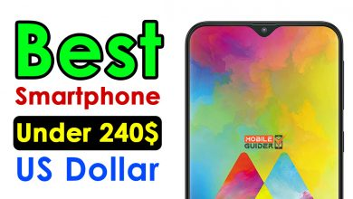 Photo of Best Smartphone Under 240$ US Dollar [Buying Guide 2021]