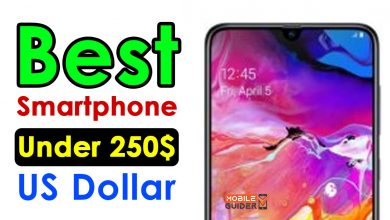 Photo of Best Smartphone Under 250$ US Dollar [Buying Guide 2021]