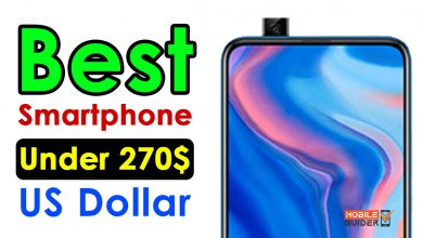 Photo of Best Smartphone Under 270$ US Dollar [Buying Guide 2021]