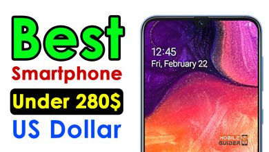 Photo of Best Smartphone Under 280$ US Dollar [Buying Guide 2021]