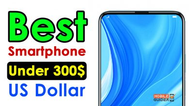 Photo of Best Smartphone Under 300$ US Dollar [Buying Guide 2021]
