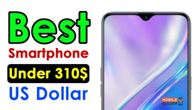 Photo of Best Smartphone Under 310$ US Dollar [Buying Guide 2021]