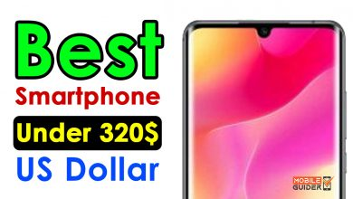 Photo of Best Smartphone Under 320$ US Dollar [Buying Guide 2021]
