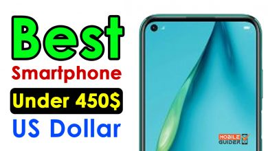 Photo of Best Smartphone Under 450$ US Dollar [Buying Guide 2021]
