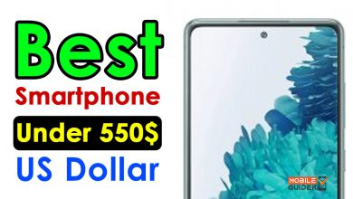 Photo of Best Smartphone Under 550$ US Dollar [Buying Guide 2021]