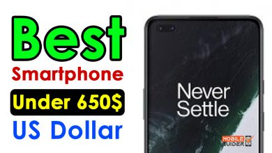 Photo of Best Smartphone Under 650$ US Dollar [Buying Guide 2021]
