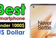 Photo of Best Smartphone Under 1000$ US Dollar [Buying Guide 2021]