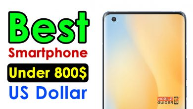 Photo of Best Smartphone Under 800$ US Dollar [Buying Guide 2021]