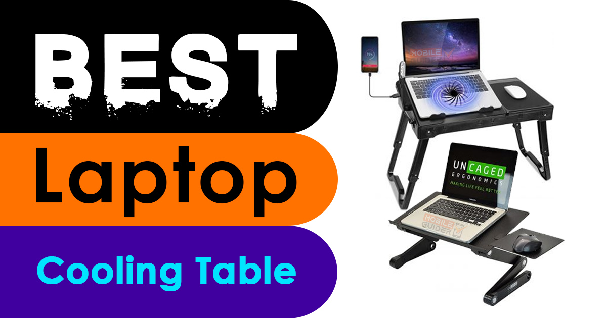 Best Cooling Table For Laptop