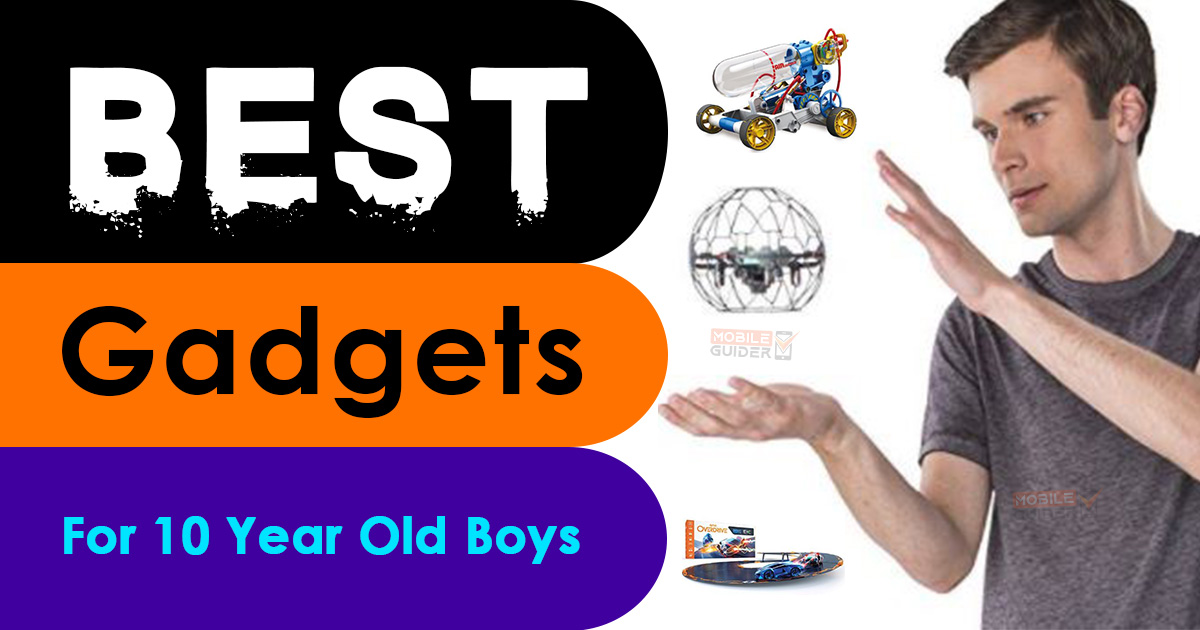 Best Gadgets for 10 Year Old Boys