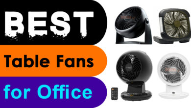 Photo of Best Table Fans for Office and Home